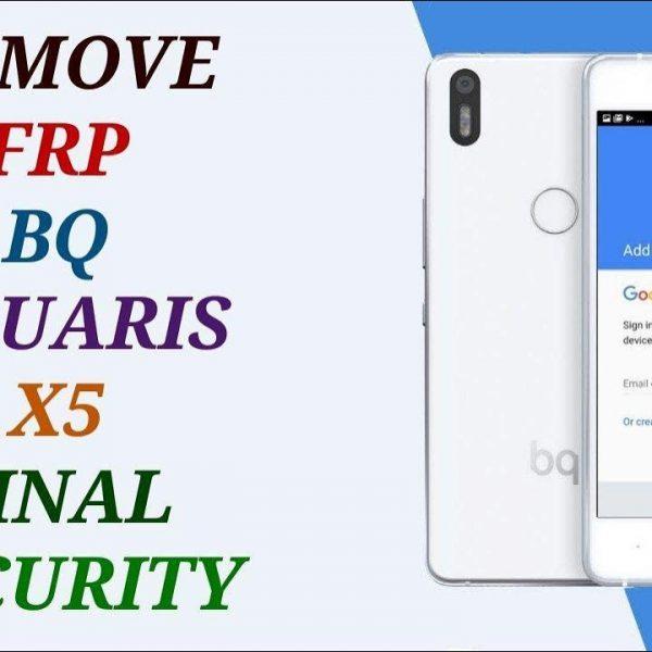 remove frp bq aquaris x5 done bypass account google free unlock 1
