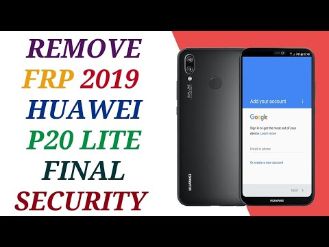 remove frp huawei p20 lite done wihout box new security 2019 1