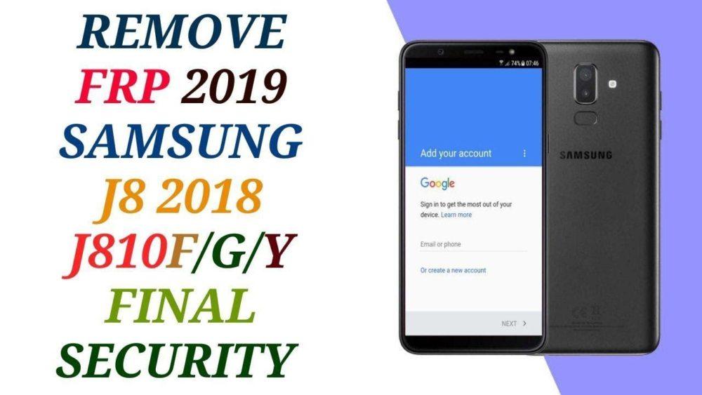 how to remove frp samsung j8 2018 u2 without desktop j810f/g/h binary 2 bpass 2
