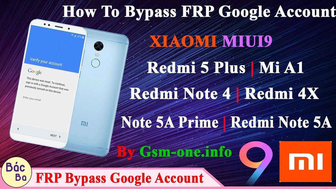 remove bypass frp all xiaomi miui 9 reset account google all model mi 1