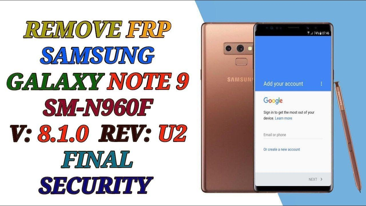 remove frp note 9 n960f u done wihout pc in combination 1