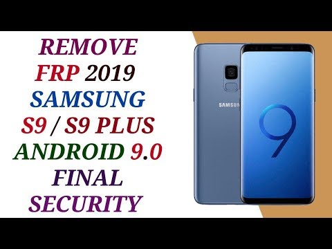 remove frp samsung s9/s9+ version 9 without pc 1