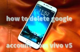 How To Delete Google Account From Vivo V5 Free Remove Frp 13