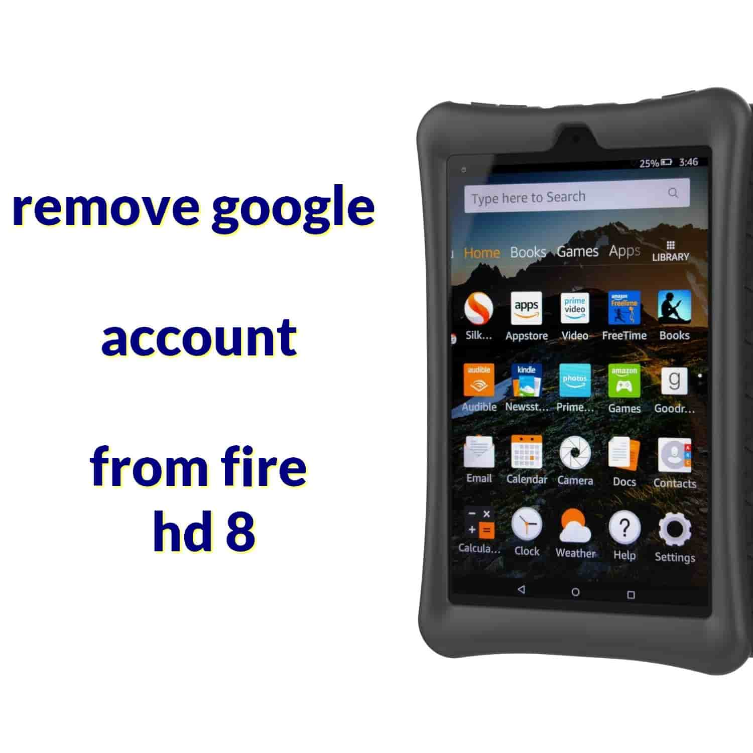 remove google account from fire hd 8