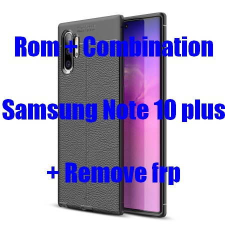 Free Combination + Firmware Samsung Note 10+ 5G (SM-N976)