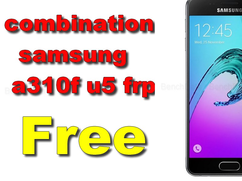 combination samsung a310f u5