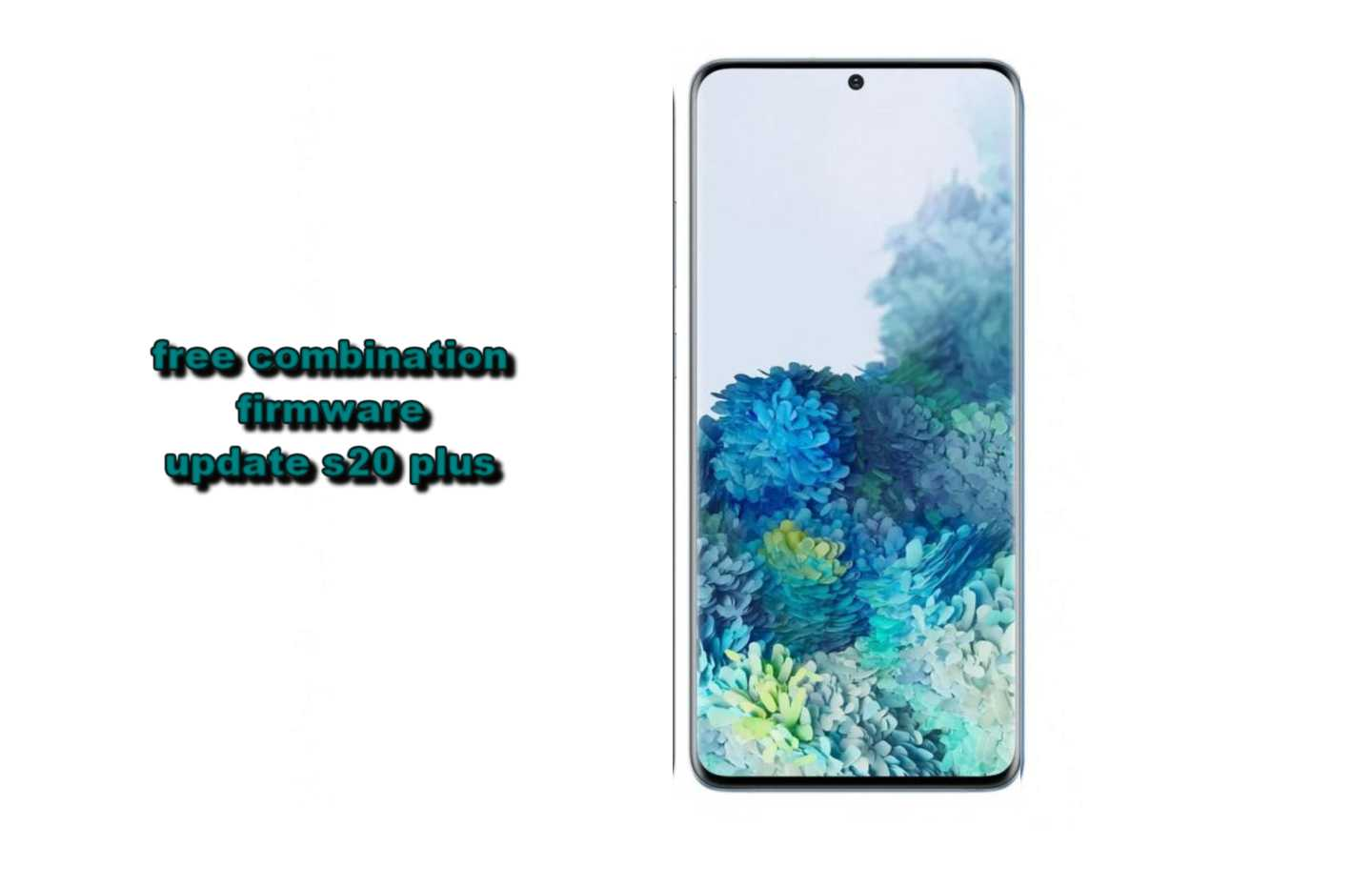 Firmware and combination g985f g986u